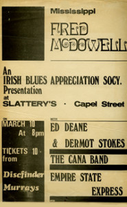 Poster from Mississippi Fred Mcdowell gig in Dublin.
